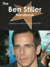 The Ben Stiller Handbook - Everything You Need to Know about Ben Stiller - Emily Smith
