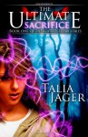 The Ultimate Sacrifice: Book One of The Gifted Teens Series (Volume 1) - Talia Jager