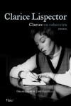 Clarice na Cabeceira: Romances - Clarice Lispector