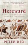Hereward - Peter Rex