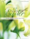 12 Scripts for Easter: Dramatic Resources for the Lenten Season - Lillenas Publishing Company