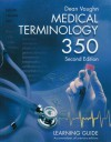 Medical Terminology 350: Learning Guide - Dean Vaughn
