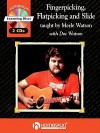 Fingerpicking, Flatpicking and Slide: Guitar Styles of Merle Watson (Guitar Educational) - Merle Watson