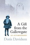 A Gift From The Gallowgate - Doris Davidson