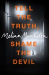 Tell the Truth, Shame the Devil - Melina Marchetta