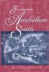 Encyclopedia of the Antebellum South - James M. Volo, Dorothy Denneen Volo