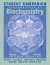 Student Companion to Accompany Fundamentals of Biochemistry - Donald Voet, Jerry Johnson, William Widger, Joseph Eichberg, Judith G. Voet, Charlotte W. Pratt