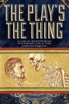 The Play's the Thing - Mark Diaz Truman, John Wick, Marissa Kelly