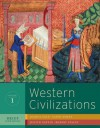 Western Civilizations: Their History and Their Culture (Brief Third Edition) (Vol. 1) - Joshua Cole, Carol Symes, Judith Coffin, Robert Stacey