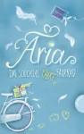Aria - Das Schicksal fährt Fahrrad - Miriam Dubini, Ulrike Schimming