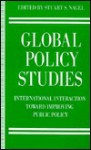 Global Policy Studies: International Interaction Toward Improving Public Policy - Stuart S. Nagel