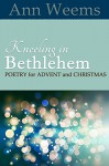 Kneeling in Bethlehem - Ann Weems