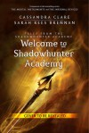 Welcome to Shadowhunter Academy: Shadowhunter Academy, Book 1 - Cassandra Clare, Sarah Rees Brennan, Devon Bostick, Simon & Schuster Audio