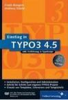 Einstieg in Typo3 4.5: Inkl. Einführung in TypoScript - Frank Bongers, Andreas Stöckl