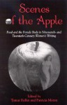 Scenes Of The Apple: Food And The Female Body In Nineteenth And Twentieth Century Women's Writing - Tamar Heller, Patricia Moran