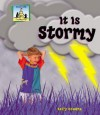 It Is Stormy - Kelly Doudna