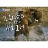 Kings of the Wild - Jonathan Scott, Angela Scott