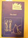 The Seal (Primary Phonics Set 2, Book 8) - Barbara W. Makar