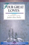 Four Great Loves - Judith Allen Shelly