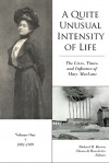 A Quite Unusual Intensity of Life: The Life, Works, and Influence of Mary MacLane: Volume One: 1889-1901 - Michael R. Brown, Chiara di Benedetto