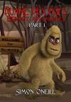 Duane Dexter's Bigfoot Adventures Part 1 - Simon Oneill
