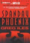 Spandau Phoenix - Greg Iles