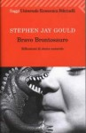 Bravo Brontosauro - Stephen Jay Gould, Libero Sosio