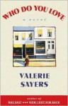 Who do you Love? - Valerie Sayers