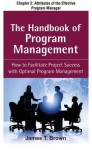 The Handbook of Program Management, Chapter 2 - Attributes of the Effective Program Manager - James T. Brown