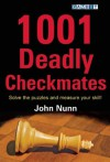 1001 Deadly Checkmates - John Nunn