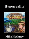 Hyperreality - Mike Hockney