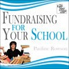 Fundraising for Your School - The Easy Step by Step Guide - Pauline Rowson