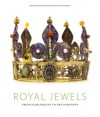 Royal Jewels: From Charlemagne to the Romanovs - Diana Scarisbrick, Diana Scarisbrick, Christophe Vachaudez