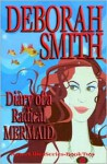 Diary of a Radical Mermaid - Deborah Smith