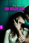Von wegen Liebe - Kody Keplinger