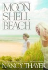 Moon Shell Beach - Nancy Thayer