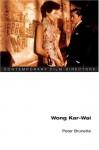 Wong Kar-wai - Peter Brunette, Kar-Wai Wong, James Naremore