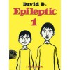 Epileptic 1 [L'Ascension du Haut Mal, 1-3] - David B.