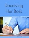 Deceiving Her Boss - Elizabeth Powers