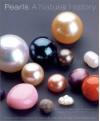 Pearls: A Natural History - Neil H. Landman, Rudiger Bieler, Paula M. Mikkelsen, Paula Mikkelsen