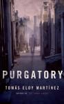Purgatory - Tomás Eloy Martínez