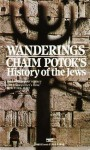 Wanderings - Chaim Potok