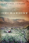 The Orchardist (Thorndike Press Large Print Reviewers' Choice) - Amanda Coplin