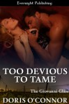 Too Devious to Tame (The Giovanni Clan) - Doris O'Connor