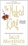 The Naked King - Sally MacKenzie
