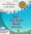 The Tree That Time Built: A Celebration of Nature, Science, and Imagination - Mary Ann Hoberman, Linda Winston, Barbara Fortin