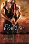 Daring the Highlander (The Legacy of MacLeod) - Laurin Wittig