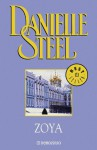 Zoya (Spanish Edition) - Danielle Steel