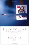 Ballistics - Billy Collins