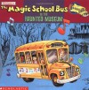 The Magic School Bus In The Haunted Museum: A Book About Sound - Linda Ward Beech, Joel Schick, Joanna Cole
